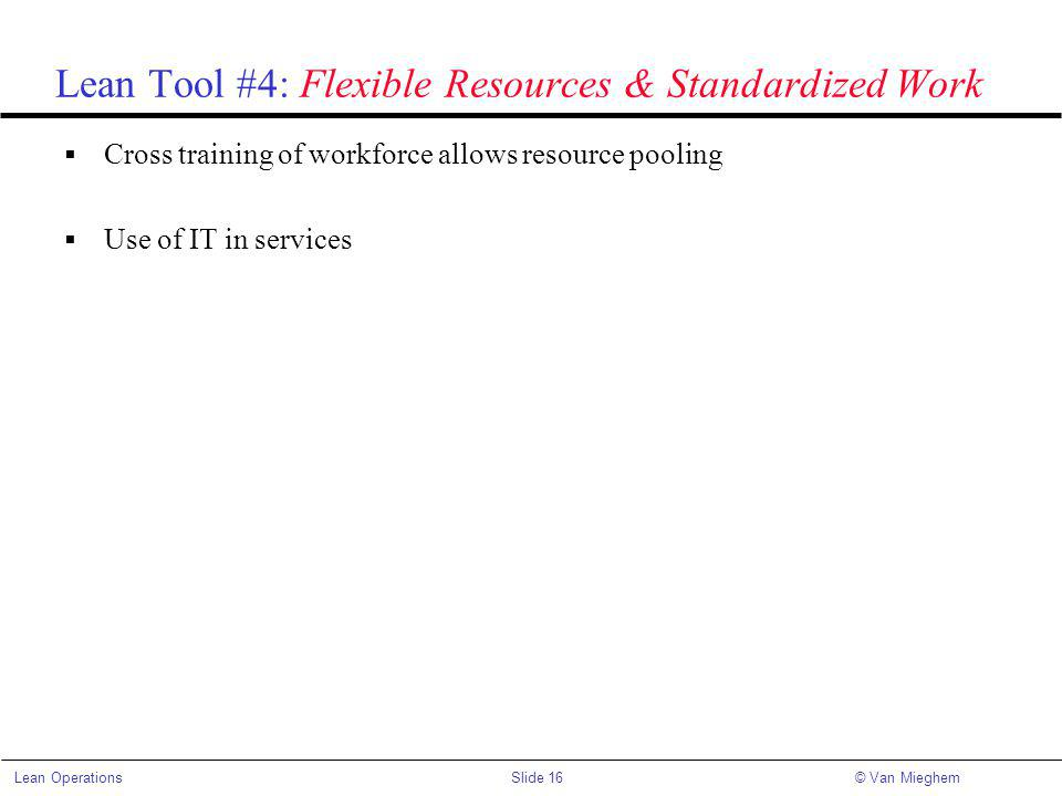 Lean Tool #4: Flexible Resources & Standardized Work
