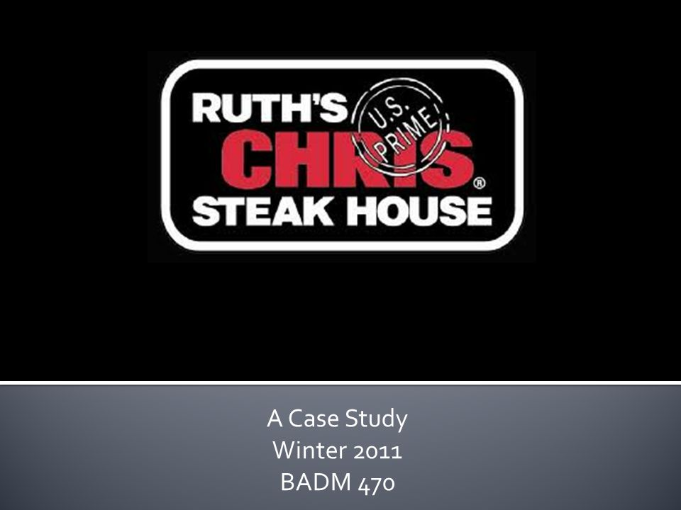 swot analysis ruth s chris steak house Ruth's chris steak house brand covers the brand analysis in terms of swot, stp and competition along with the above analysis, segmentation, target group and.