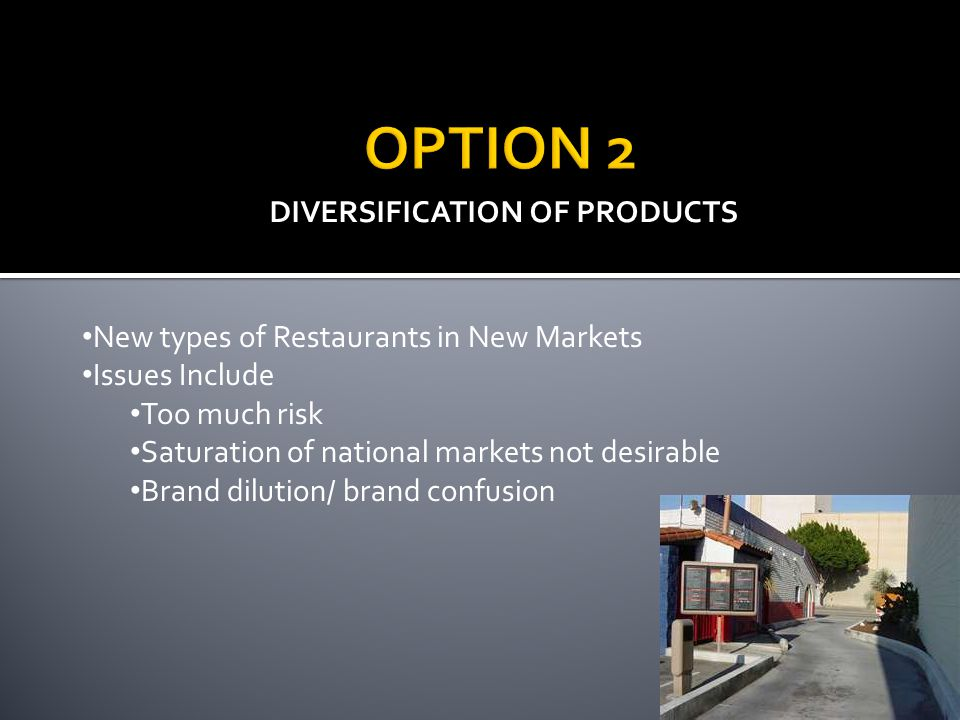 DIVERSIFICATION OF PRODUCTS