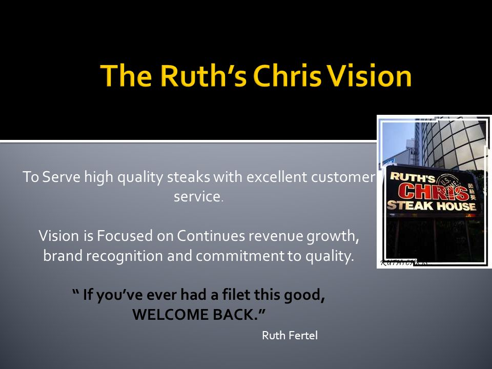 The Ruth's Chris Vision