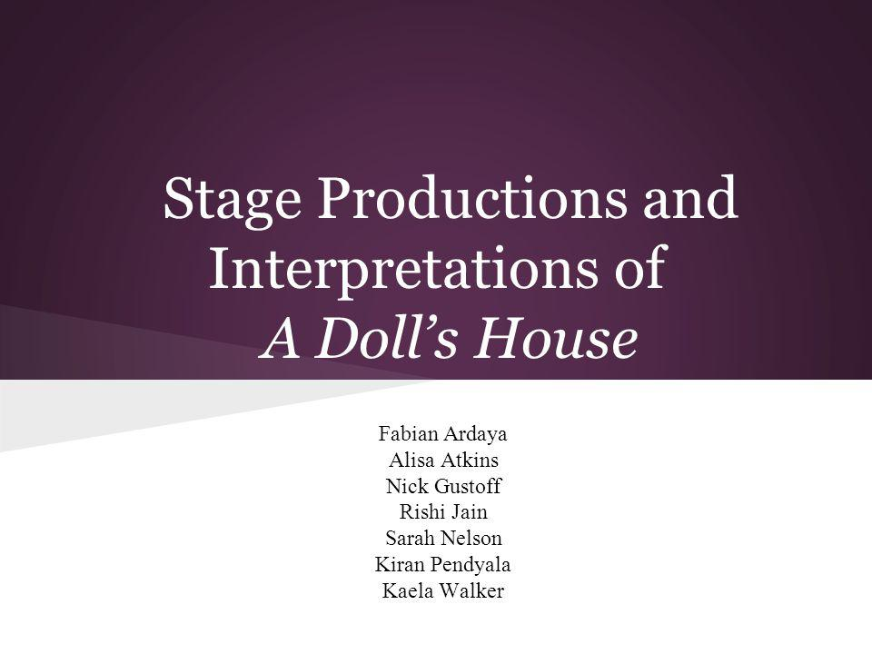 Stage Productions and Interpretations of A Doll's House