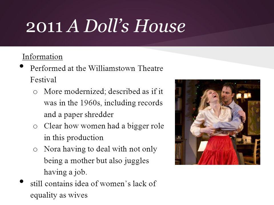 2011 A Doll's House Information