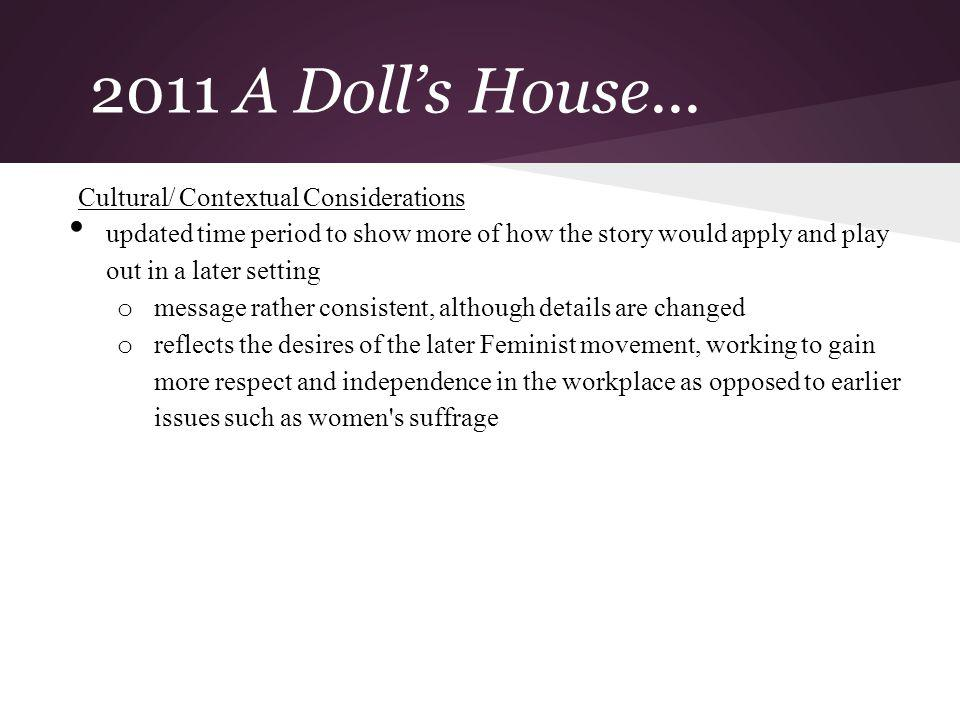 2011 A Doll's House... Cultural/ Contextual Considerations