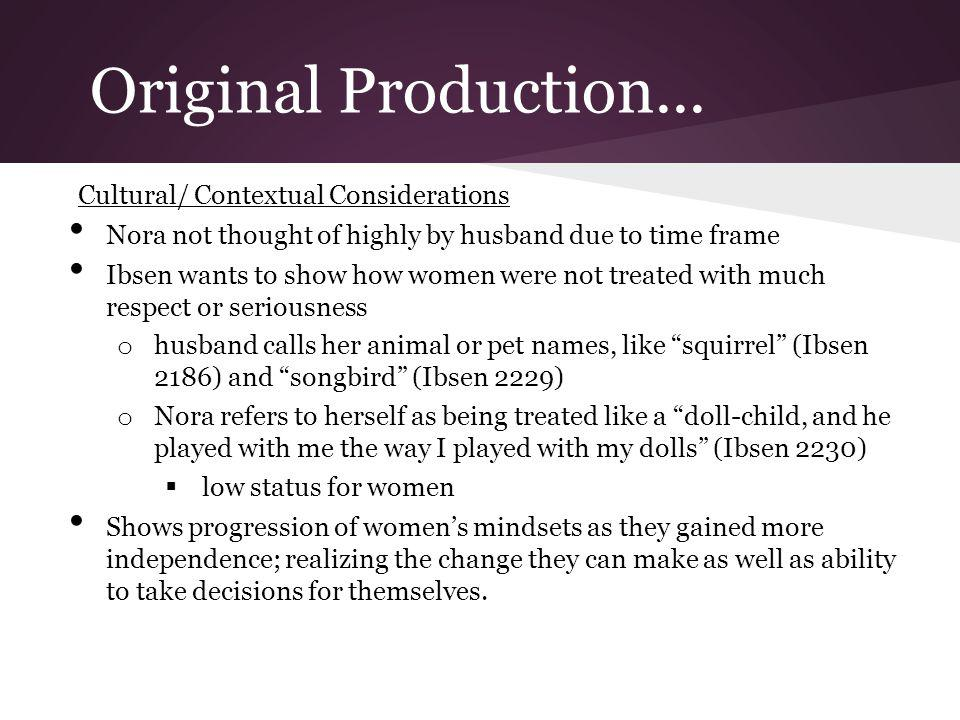 Original Production... Cultural/ Contextual Considerations