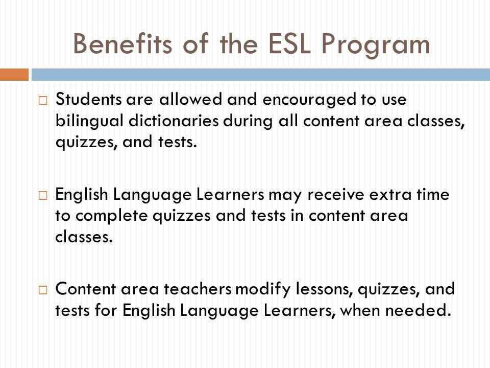 Benefits of the ESL Program