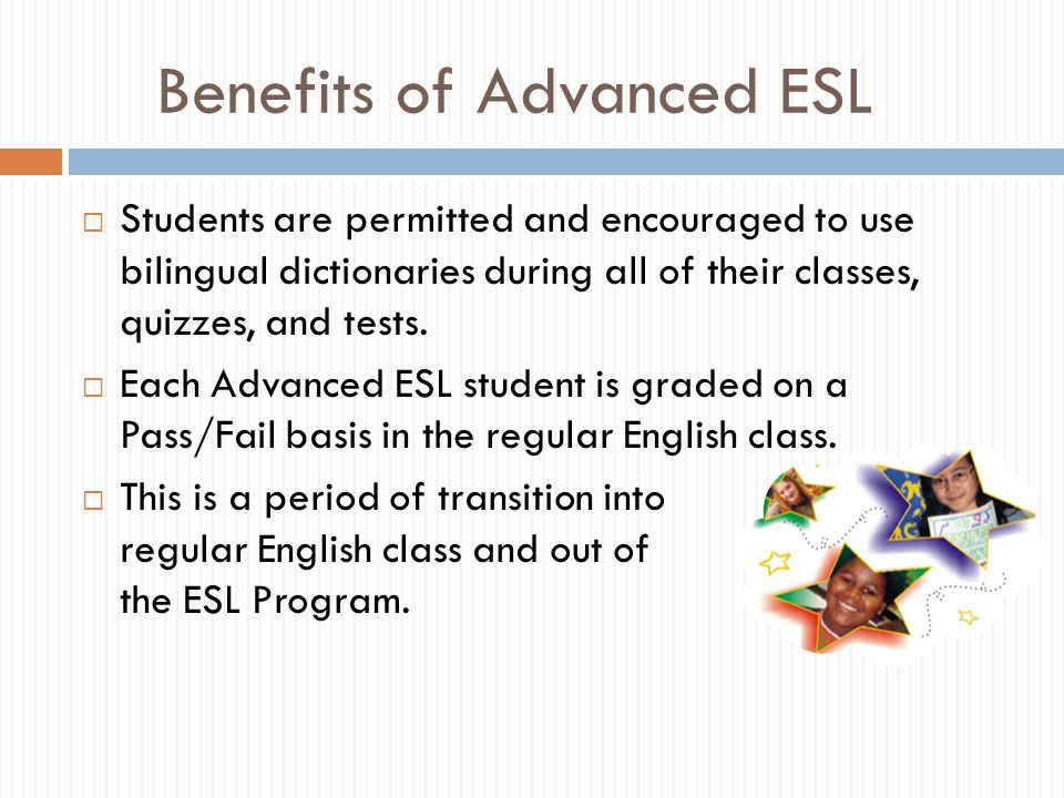 Benefits of Advanced ESL