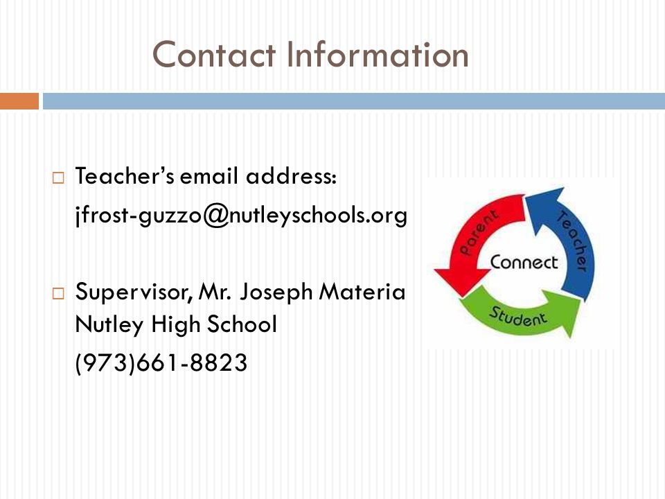 Contact Information Teacher's email address: jfrost-guzzo@nutleyschools.org. Supervisor, Mr. Joseph Materia Nutley High School.