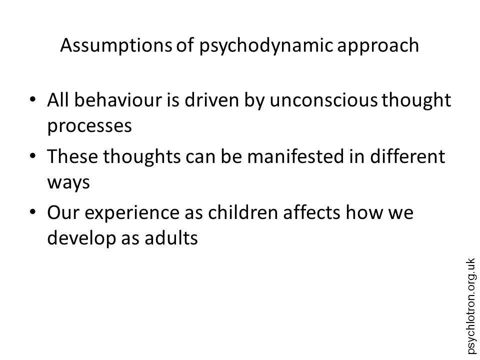Assumptions of psychodynamic approach