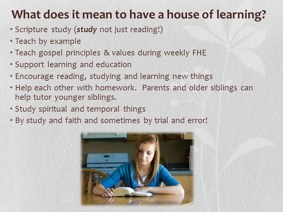 What does it mean to have a house of learning