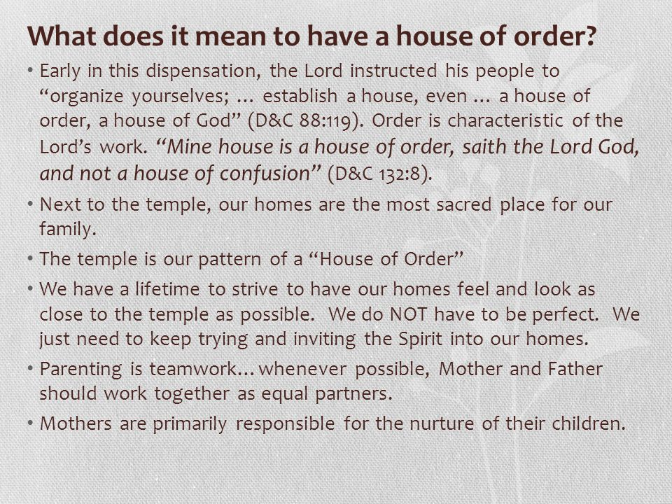 What does it mean to have a house of order