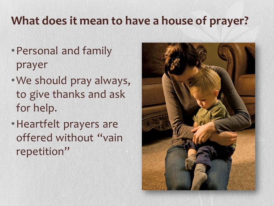 What does it mean to have a house of prayer