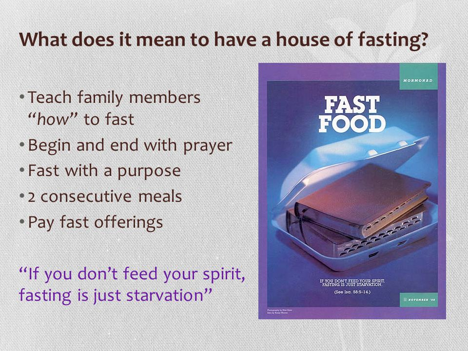 What does it mean to have a house of fasting