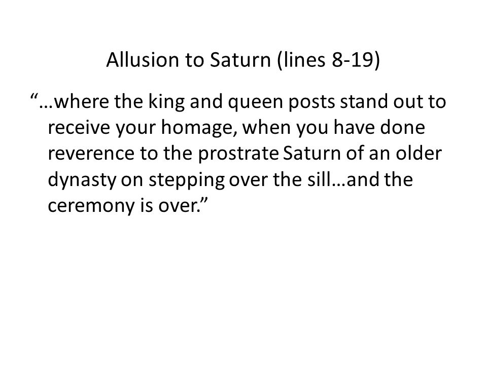 Allusion to Saturn (lines 8-19)