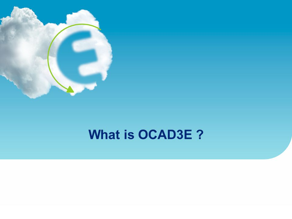 What is OCAD3E