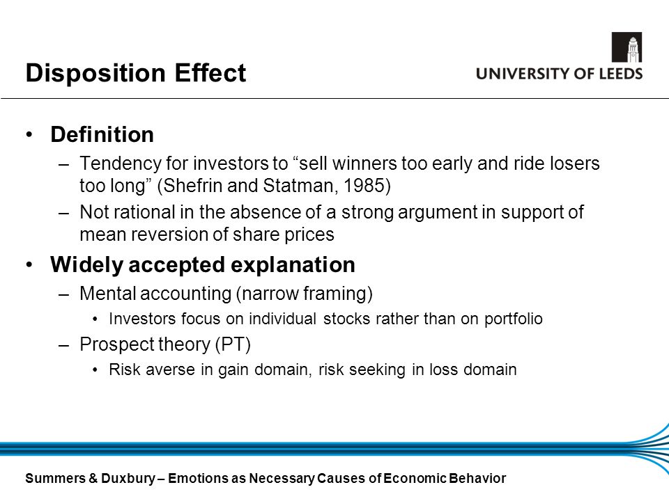 Disposition Effect Definition Widely accepted explanation