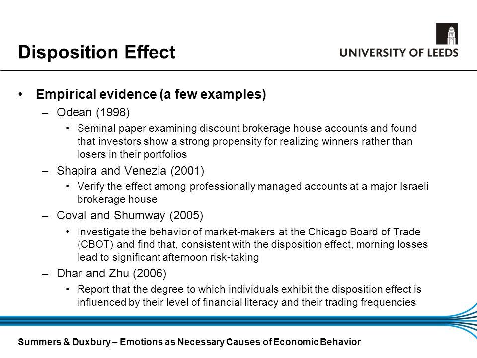 Disposition Effect Empirical evidence (a few examples) Odean (1998)