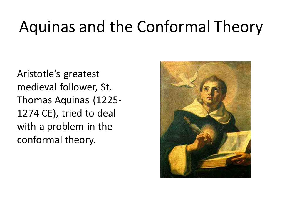 Aquinas and the Conformal Theory