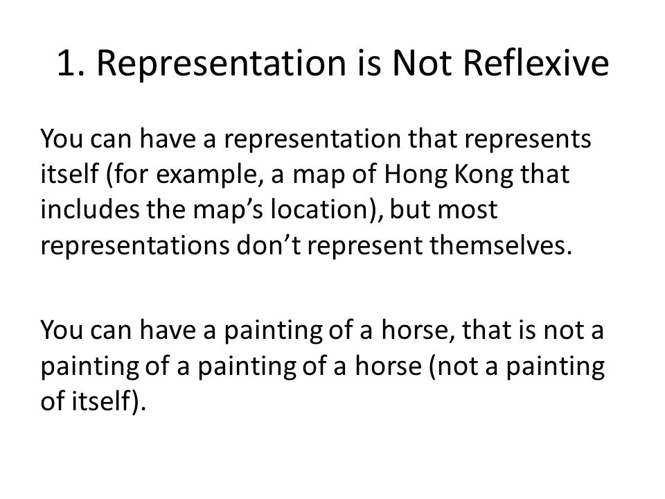 1. Representation is Not Reflexive