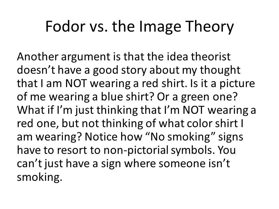 Fodor vs. the Image Theory