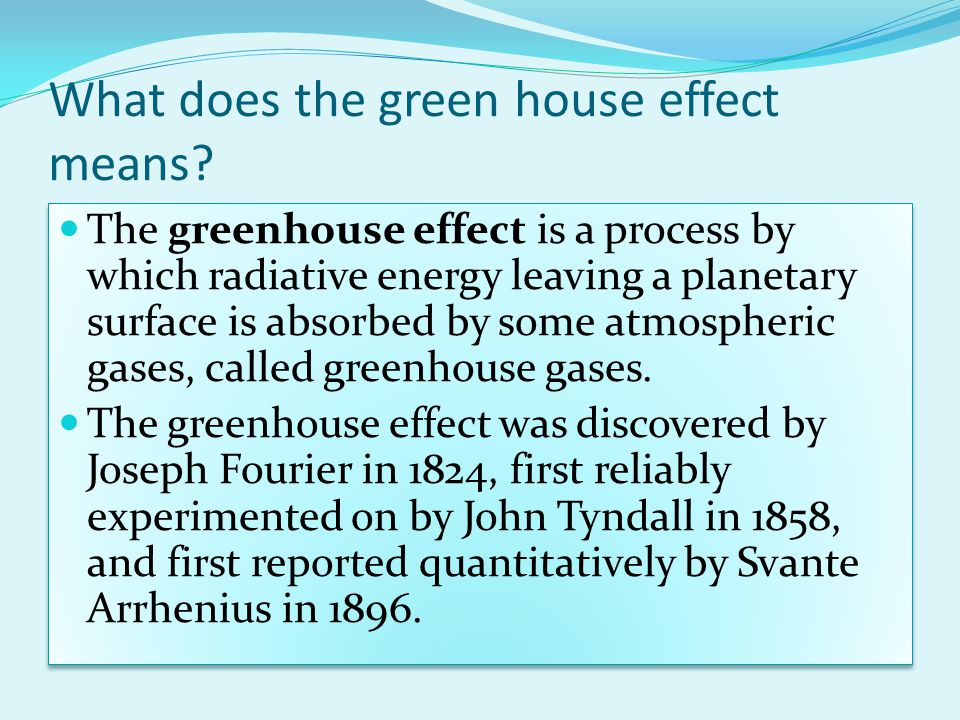 What does the green house effect means