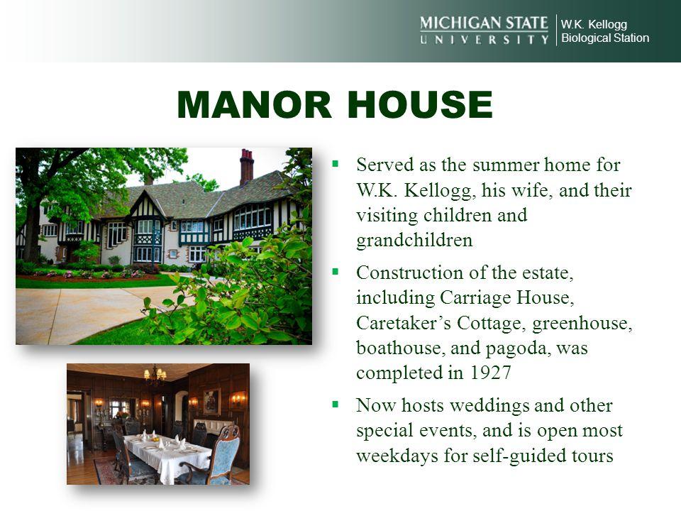 MANOR HOUSE Manor House