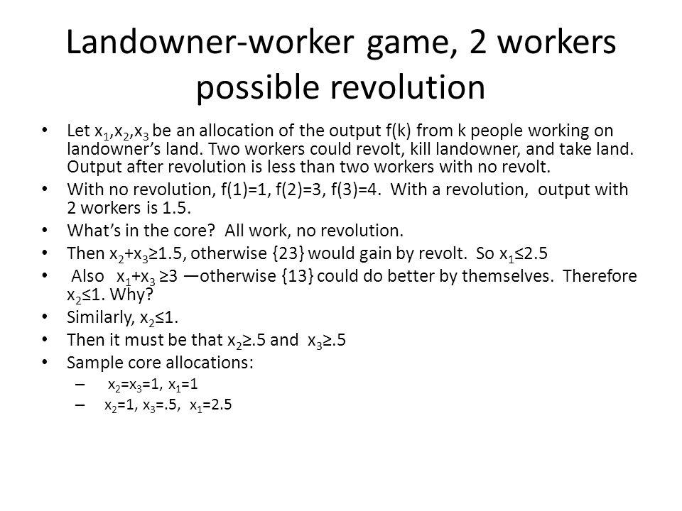 Landowner-worker game, 2 workers possible revolution