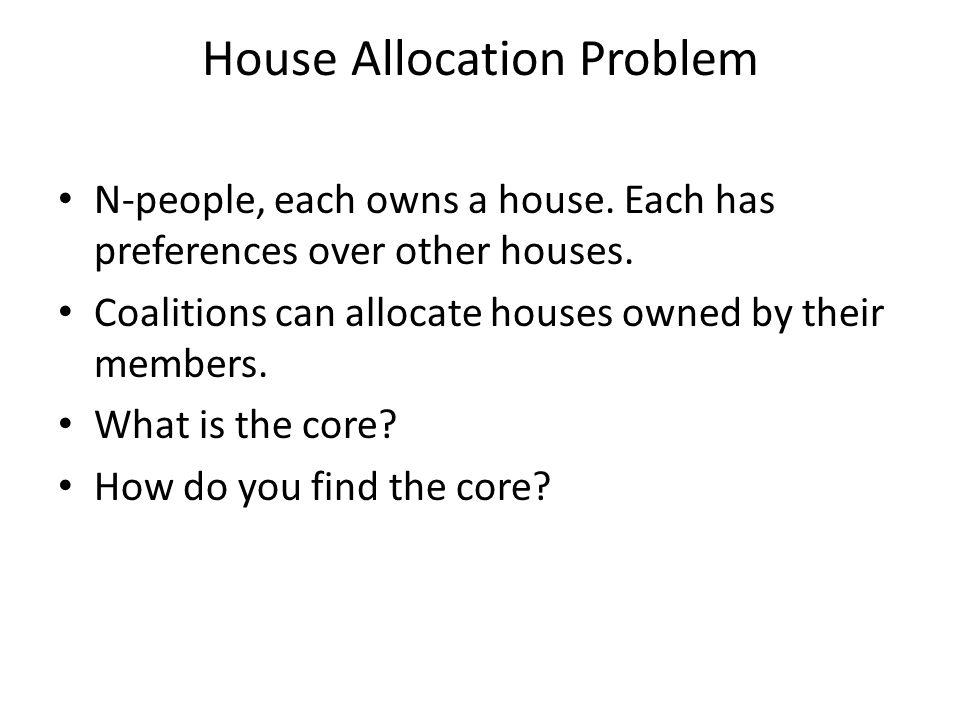 House Allocation Problem