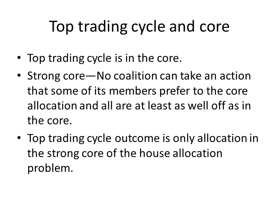 Top trading cycle and core