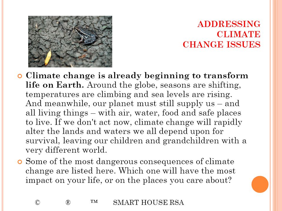 ADDRESSING CLIMATE CHANGE ISSUES