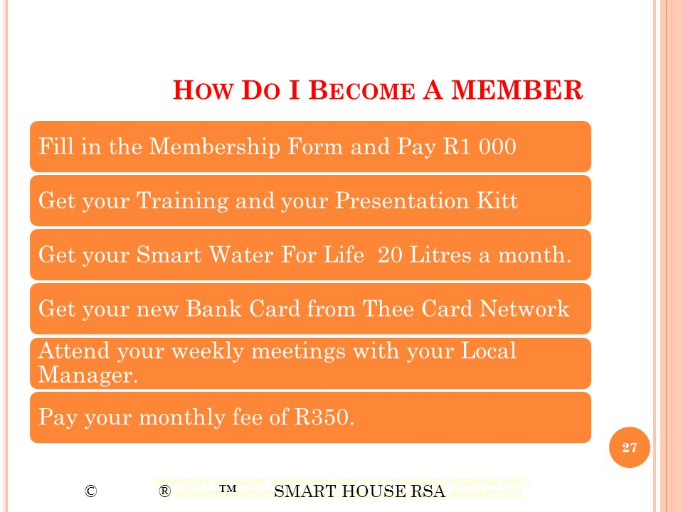 How Do I Become A MEMBER Fill in the Membership Form and Pay R1 000