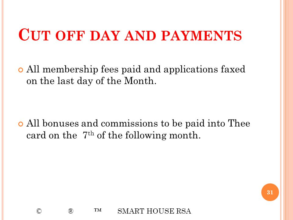 Cut off day and payments