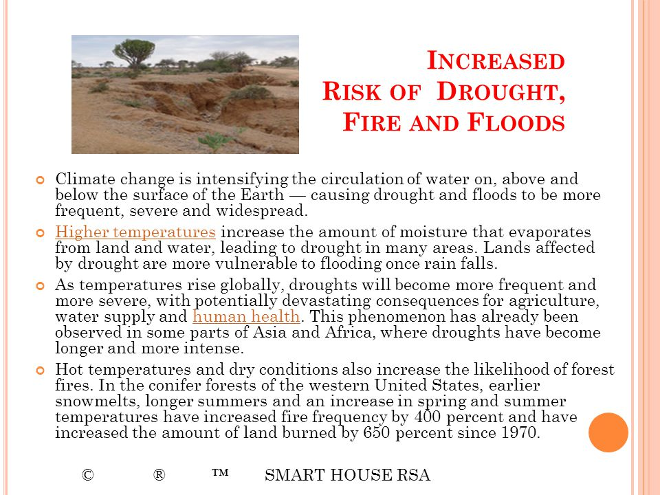 Increased Risk of Drought, Fire and Floods