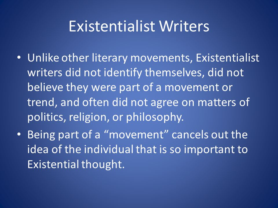 Existentialist Writers