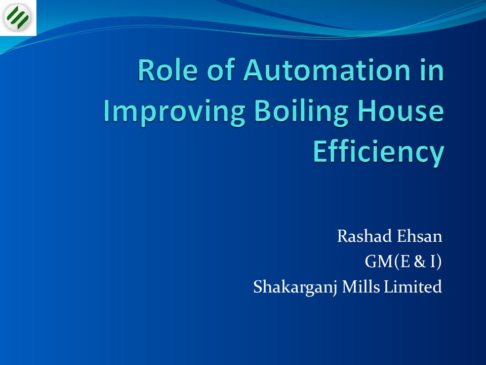 Role of Automation in Improving Boiling House Efficiency