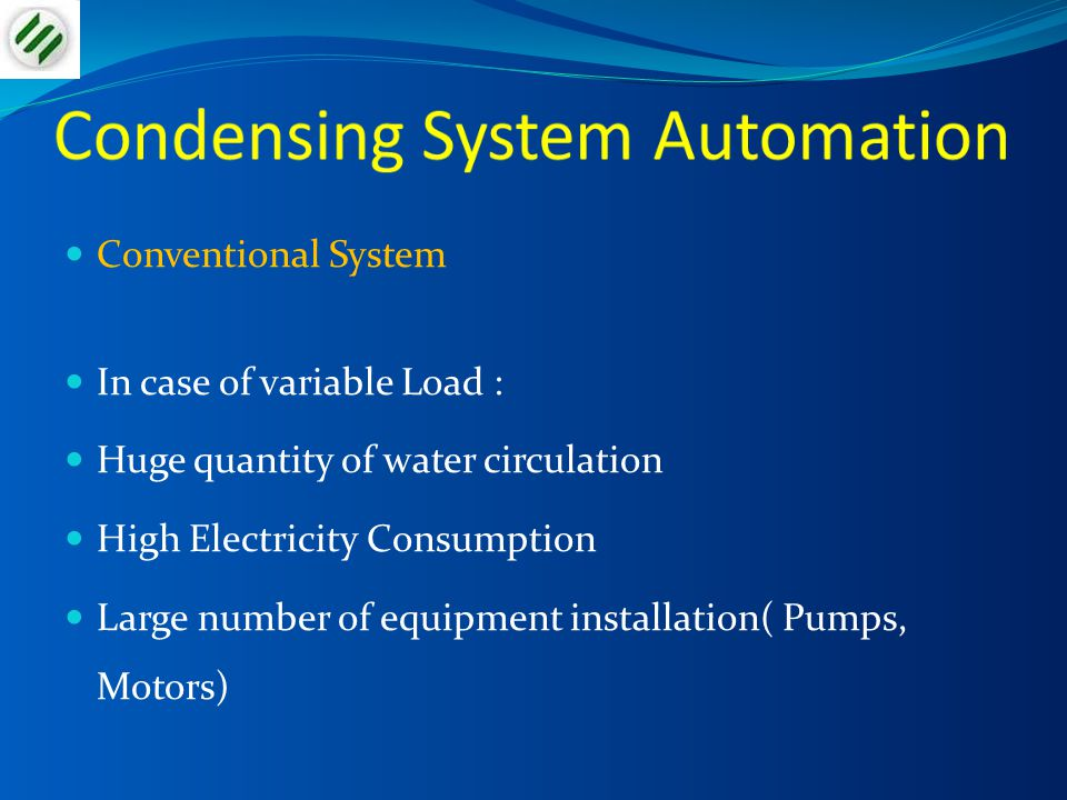 Condensing System Automation