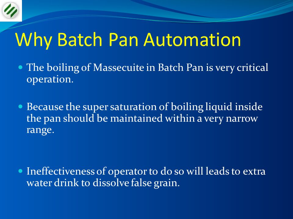 Why Batch Pan Automation