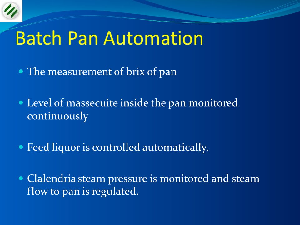 Batch Pan Automation The measurement of brix of pan