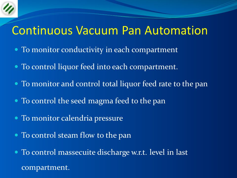Continuous Vacuum Pan Automation