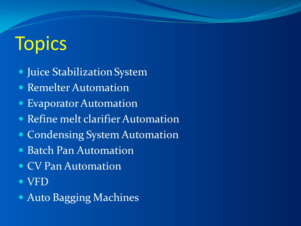 Topics Juice Stabilization System Remelter Automation
