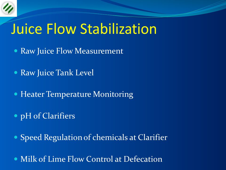 Juice Flow Stabilization