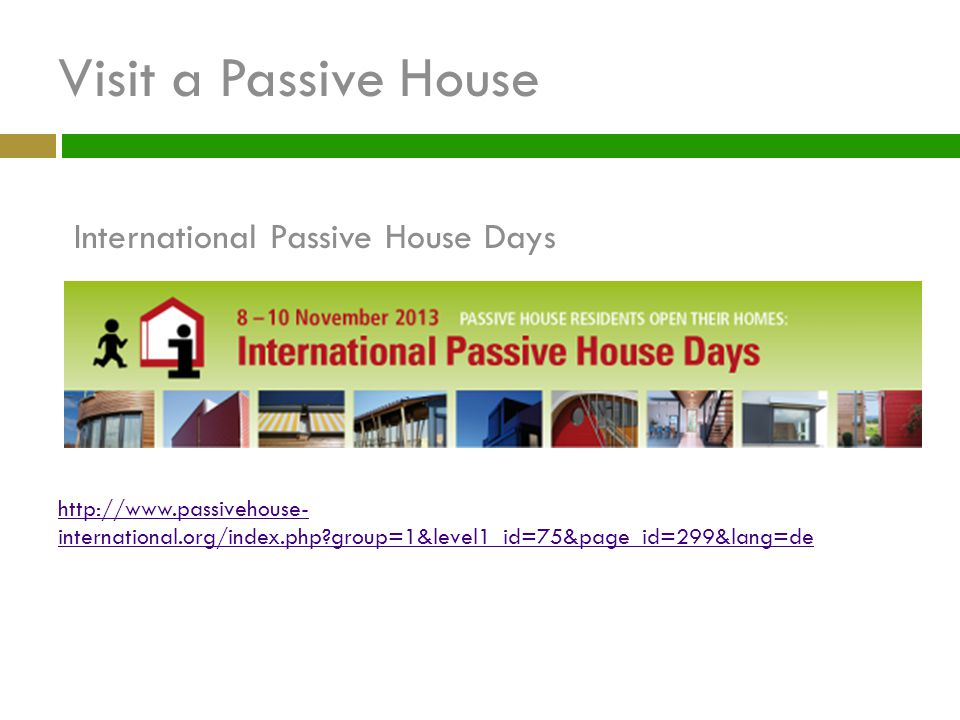 Visit a Passive House International Passive House Days