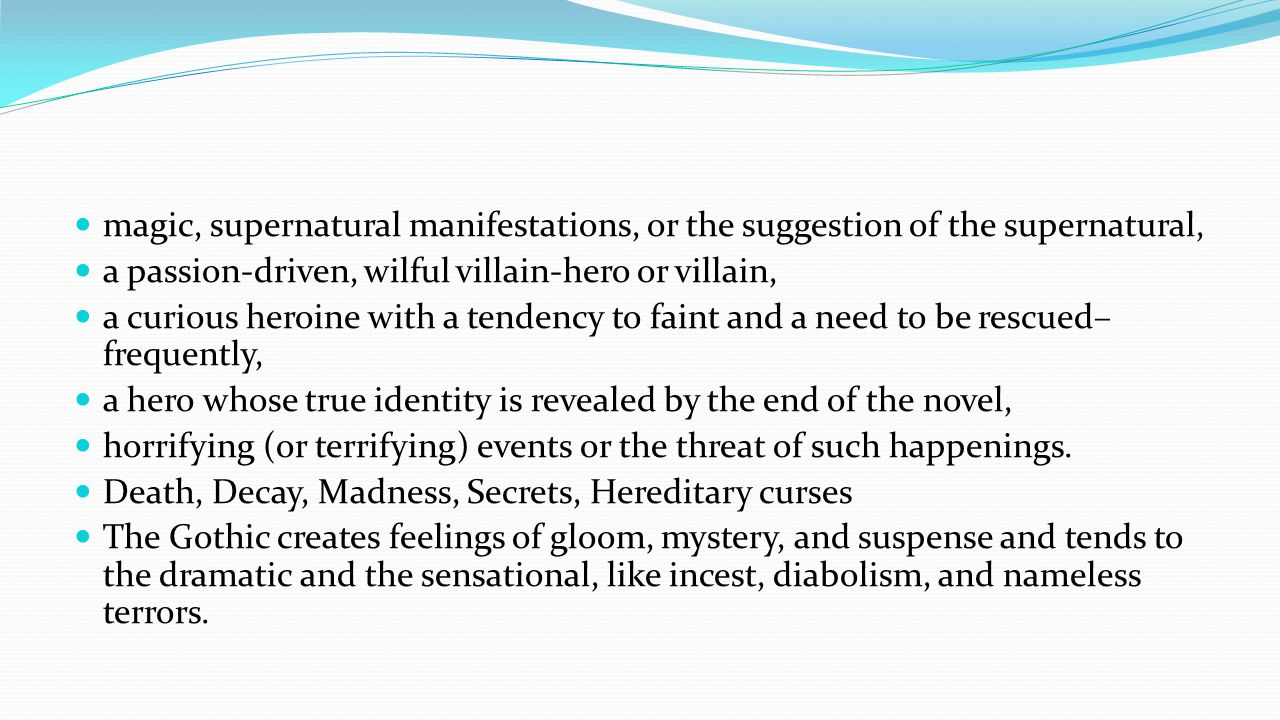 magic, supernatural manifestations, or the suggestion of the supernatural,