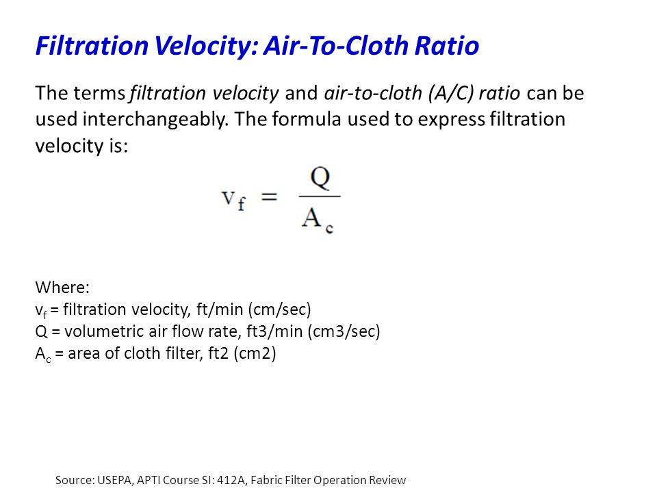 Filtration Velocity: Air-To-Cloth Ratio