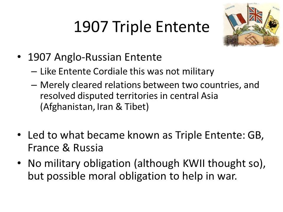 1907 Triple Entente 1907 Anglo-Russian Entente
