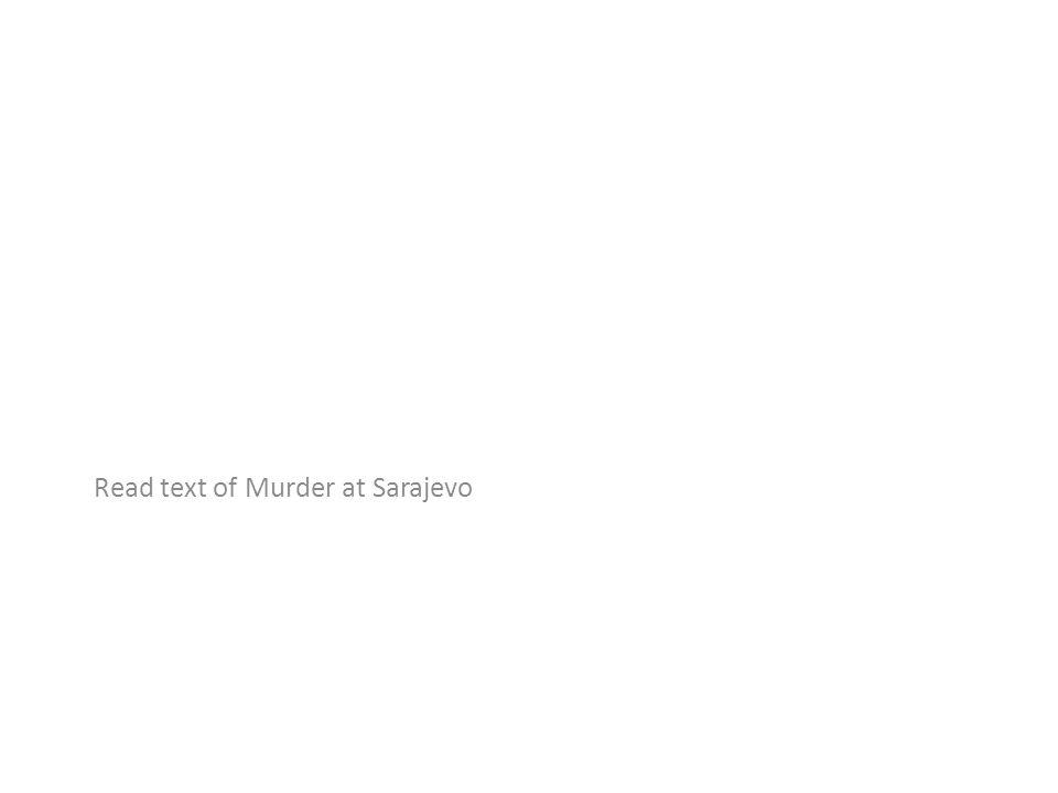 Read text of Murder at Sarajevo