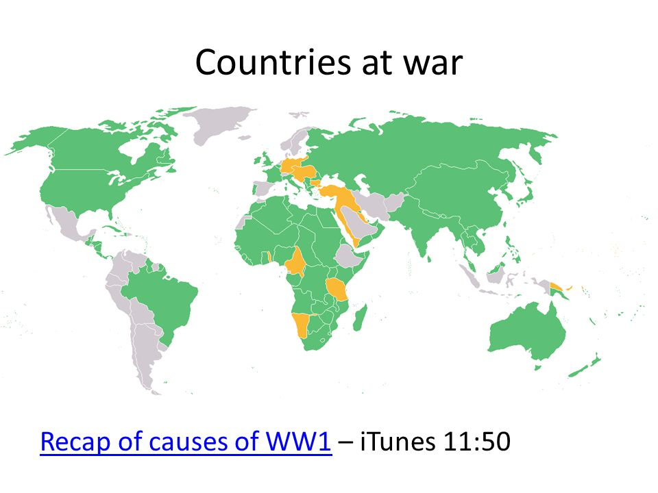 Countries at war Recap of causes of WW1 – iTunes 11:50