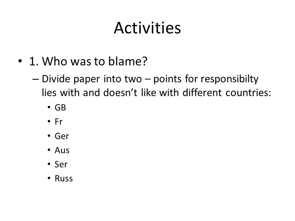 Activities 1. Who was to blame