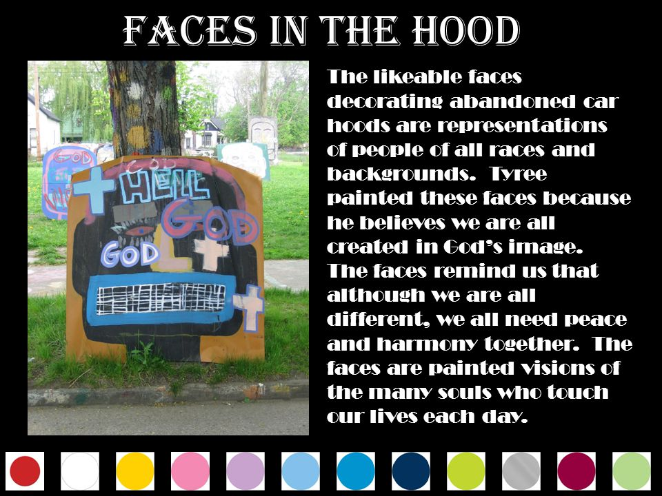 Faces in the Hood
