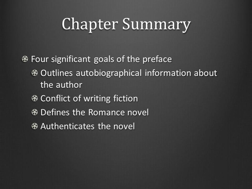 Chapter Summary Four significant goals of the preface