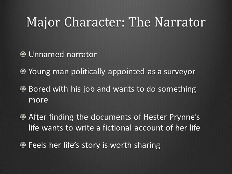 Major Character: The Narrator